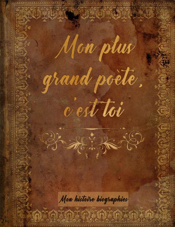 Mon plus grand poète, c'est toi - Livre