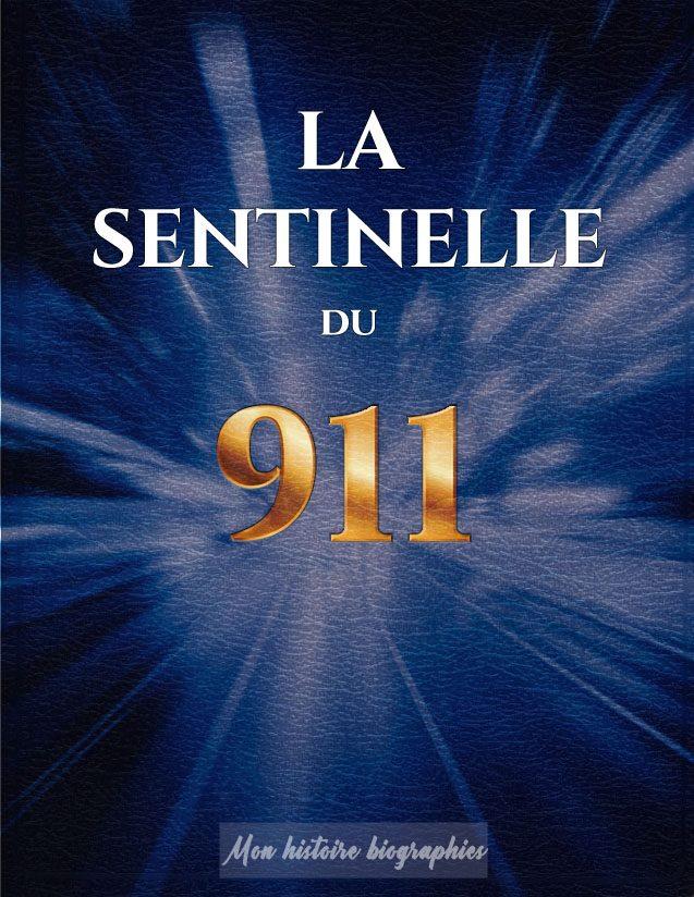 La sentinelle du 911 - Livre